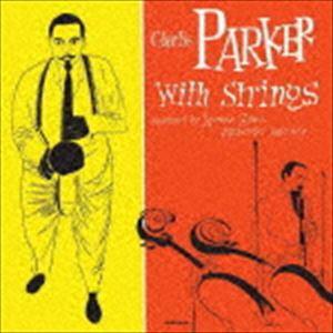 [送料無料] チャーリー・パーカー / ザ・コンプリート・チャーリー・パーカー・ウィズ・ストリングス(限定盤/UHQCD) [CD]
