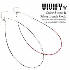 VIVIFY ビビファイ Color Stone & Silver Beads Code メンズ ネックレス ビーズ ストリート atfacc