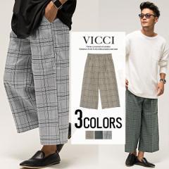 VICCI ビッチ グレンチェック柄 ワイドパンツ 全3色 即日配送 メンズ 大きいサイズ アンクル丈 カジュアル ブラック ネイビー ブラウン