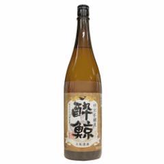 日本酒 酔鯨酒造 酔鯨 特別本醸造 1800ml 高知