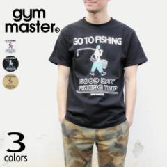ジムマスター gym master Tシャツ ゴー トゥ フィッシング GO TO FISHING G692691 ホワイト(01) ブラック(05) ベージュ(31)