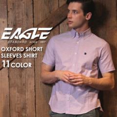 【送料無料】 シャツ 半袖 メンズ ボタンダウン オックスフォード 大きいサイズ 日本規格 ブランド EAGLE THE STANDARD イーグル 半袖シ