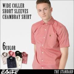 【送料無料】 EAGLE THE STANDARD │ シャツ メンズ 半袖 半袖シャツ メンズ シャンブレー [ワイドカラー 半袖 シャンブレー 半袖 シャン