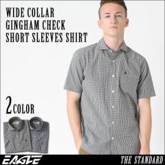 【送料無料】 EAGLE THE STANDARD │ シャツ メンズ 半袖 半袖シャツ メンズ [ワイドカラー 半袖 チェック柄 ギンガムチェック シャツ 半