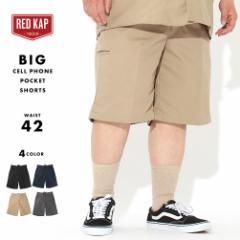 [ビッグサイズ] レッドキャップ ハーフパンツ セルフォンポケット メンズ 大きいサイズ PT4C USAモデル ブランド RED KAP ショートパンツ