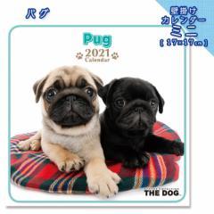 2021年 THE DOG カレンダー【ミニ】 パグ ■ 壁掛けカレンダー 写真 ポスター ザドッグ  月特