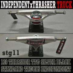 INDEPENDENT 139 STAGE11 THRASHER TTG SILVER BLACK STANDARD TRUCKS スケートボードスケボー用 SK8 スラッシャー