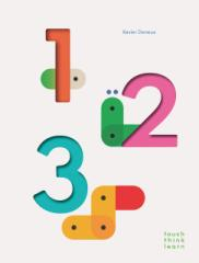 【英語の絵本】 タッチ・シンク・ラーニング ワン・ツー・スリー Touch Think Learn 123 指でさわって 考えて 学ぶ 新感覚 知育おもちゃ