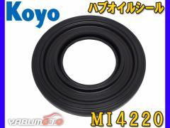 Koyo ハブ オイルシール ハブシール MI4220 MB308966 武蔵 ムサシ F4220 同等品