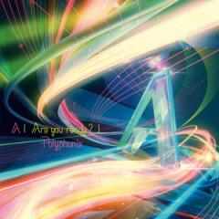 A [Are you ready?] -Polyphonix-