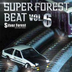 Super Forest Beat VOL.6 -Silver Forest-