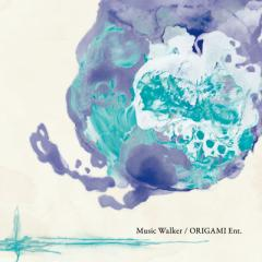 Music Walker / ORIGAMI Ent.  -ORIGAMI Ent.(魂音泉)-