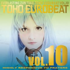 TOHO EUROBEAT VOL.10 HIGHLY RESPONSIVE TO PRAYERS -A-One-