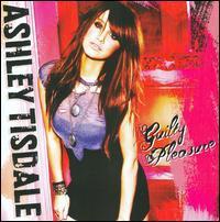 Ashley Tisdale / Guilty Pleasure (輸入盤CD) (アシュレイ・ティスデイル)
