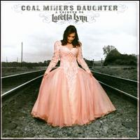 Loretta Lynn & Friends / Coal Miners Daughter: A Tribute To Loretta Lynn (輸入盤CD)(ロレッタ・リン)