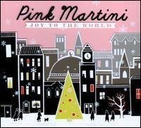 Pink Martini / Joy To The World (輸入盤CD)(ピンク・マーティーニ)