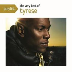 Tyrese / Playlist: The Very Best Of Tyrese (輸入盤CD)(タイリース)