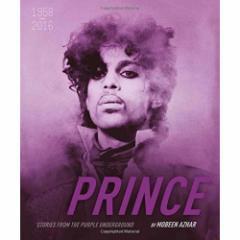 PRINCE プリンス - from the Purple Underground: 1958-2016 (ハードカバー) / 写真集