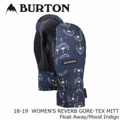 バートン ミット 18-19 BURTON WOMENS REVERB GORE-TEX MITT Float Away/Mood Indigo ゴアテックス ミトン 日本正規