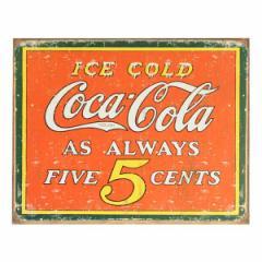 ブリキ看板 コカコーラ Coke Always Five Cents[TSN1471]