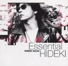 西城秀樹/Essential HIDEKI−30th Anniversary 30 Songs−