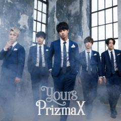 PrizmaX/yours(TYPE−A)