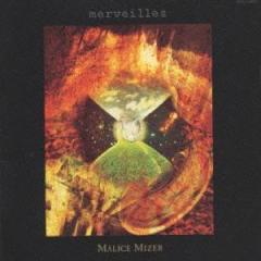 MALICE MIZER/merveilles 【CD】