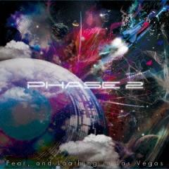 Fear,and Loathing in Las Vegas/PHASE 2 【CD】