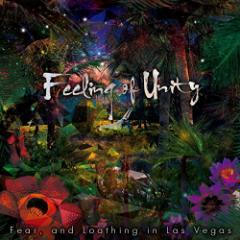 Fear,and Loathing in Las Vegas/Feeling of Unity 【CD】