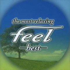 (ヒーリング)/〜the most relaxing〜 feel -best- 【CD】