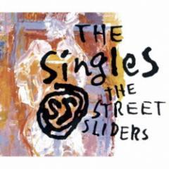 送料無料 ストリート・スライダーズ/The SingleS 【CD】