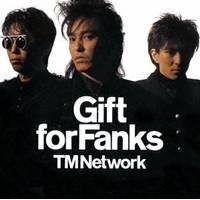 TM NETWORK/Gift for Fanks 【CD+DVD】