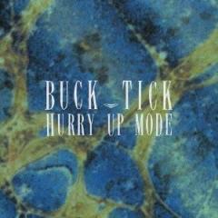 BUCK-TICK/HURRY UP MODE 【CD】