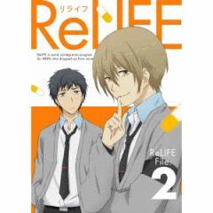 ReLIFE File.2《完全生産限定版》 (初回限定) 【Blu-ray】