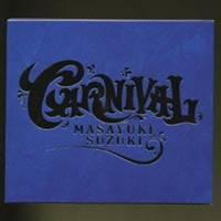 鈴木雅之/CARNIVAL 【CD】