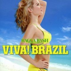 (V.A.)/ラガ・バッシュ!プレゼンツ ビバ!ブラジル 【CD】