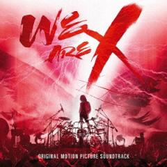 X JAPAN/「WE ARE X」 オリジナル・サウンドトラック 【CD】