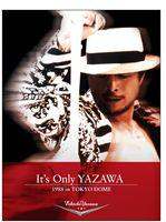 [DVD] 矢沢永吉/It's Only YAZAWA 1988 in TOKYO DOME