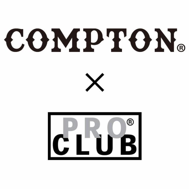 コンプトン x プロクラブ COMPTON x PRO CLUB