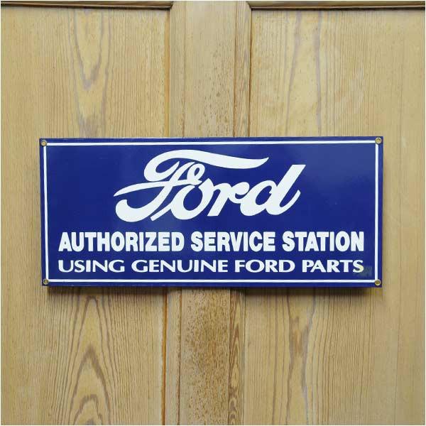 サイン看板フォードオーソライズドサービスステーション